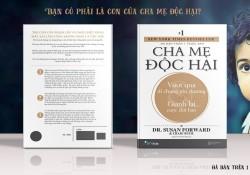 cha-me-doc-hai-toxic-parents-vuot-qua-di-chung-ton-thuong-va-gianh-lai-cuoc-doi-ban