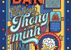 hieu-ung-nguoi-thu-ba-ban-khong-thong-minh-lam-dau-46-cach-khac-nhau-ban-dang-su-dung-de-tu-danh-lua-ban-than